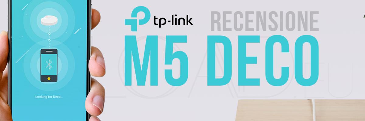 Recensione TP-Link Deco M5